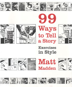 99 Ways to Tell a Story von Matt Madden